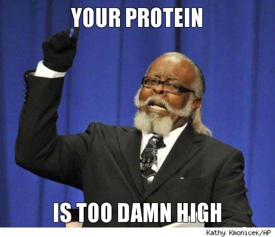 your-protein-is-too-damn-high